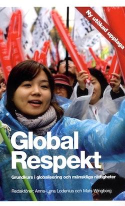 Global Respekt : grundkurs i globalisering och mänskliga rättigheter