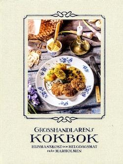 Grosshandlarens kokbok : husmanskost och helgdagsmat från Marholmen