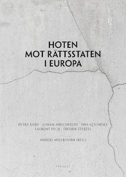Hoten mot rättsstaten i Europa