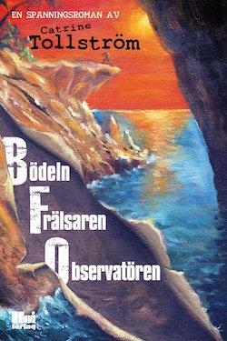 BFO : bödeln, frälsaren, observatören