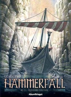 Hammerfall 3 - Elivågors väktare