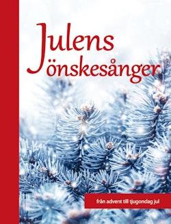 Julens önskesånger : från advent till tjugondag jul