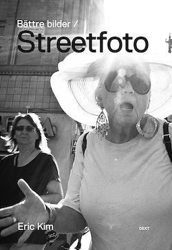 Bättre bilder / Streetfoto