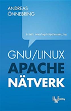 GNU/Linux, Apache och nätverk