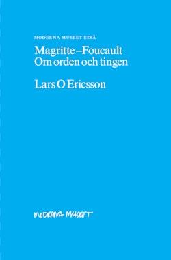 Magritte-Foucault : om orden och tingen