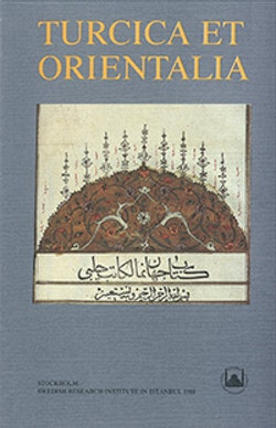 Turcica et Orientalia : Studies in Honour of Gunnar Jarring on his Eightieth birthday 12 October 1987