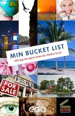 Min Bucket List - Allt jag ska göra innan det är för sent