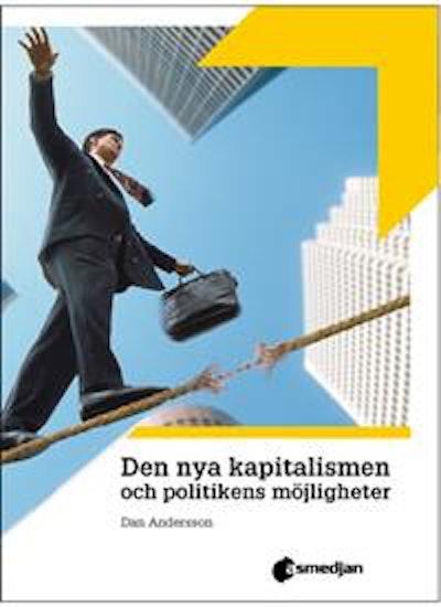 Den nya kapitalismen och politikens möjligheter