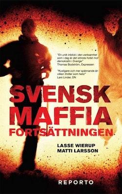Svensk Maffia -- fortsättningen