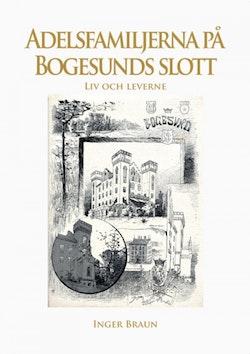 Adelsfamiljerna på Bogesunds slott
