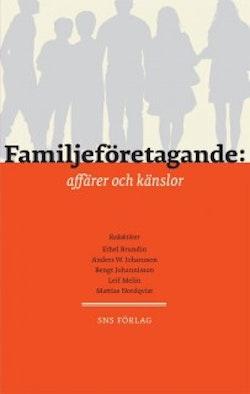 Familjeföretagande : affärer och känslor