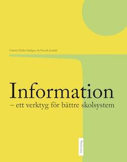 Information : ett verktyg för bättre skolsystem