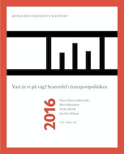 Vart är vi på väg? : systemfel i transportpolitiken