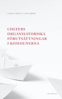 Chefers organisatoriska förutsättningar i kommunerna