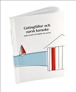 Getingfällor och norsk karaoke : smått och gott som förgyller din sommar
