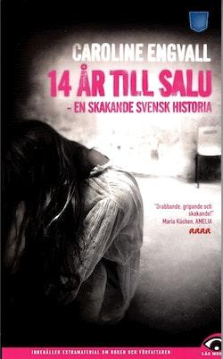 14 år till salu : en skakande svensk historia