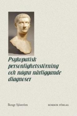 Psykopatisk personlighetsstörning och några närliggande diagnoser