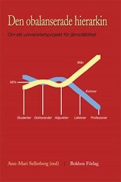 Den obalanserade hierarkin : om ett universitetsprojekt för jämställdhet