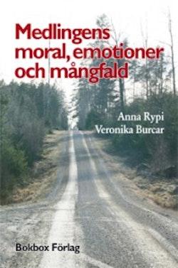 Medlingens moral, emotioner och mångfald