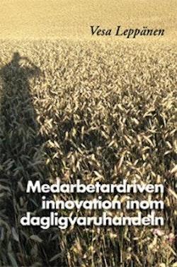 Medarbetardriven innovation inom dagligvaruhandeln