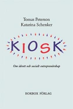 Kiosk : om idrott och socialt entreprenörskap