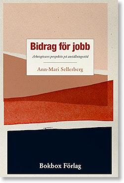 Bidrag för jobb : arbetsgivares perspektiv på anställningsstöd