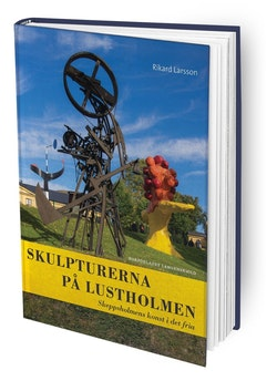 Skulpturerna på Lustholmen : Skeppsholmens konst i det fria
