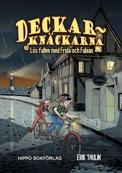 Deckarknäckarna : Lös fallen med Frida & Fabian
