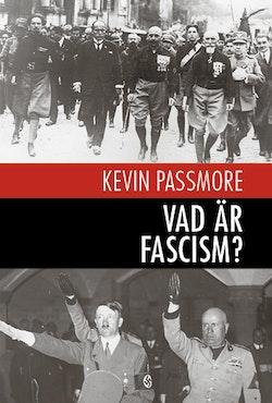 Vad är fascism? : en en kort introduktion
