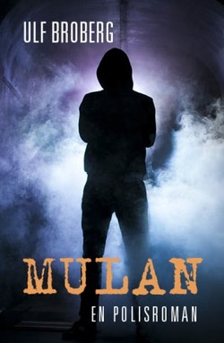 Mulan : en polisroman