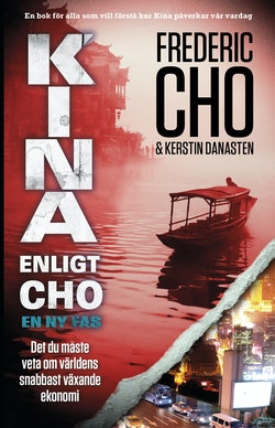 Kina enligt Cho : en ny fas