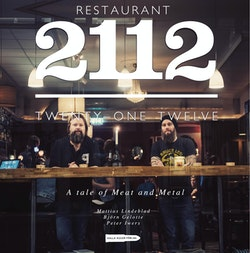 Restaurant 2112 : a tale of meat and metal