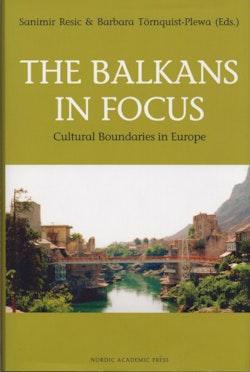 The Balkans in Focus: Cultural Boundaries in Europe