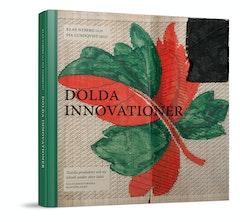 Dolda Innovationer : textila produkter och ny teknik under 1800-talet