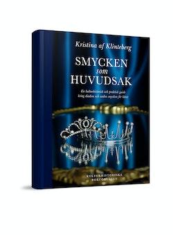Smycken som huvudsak : En kulturhistorisk och praktisk guide kring diadem