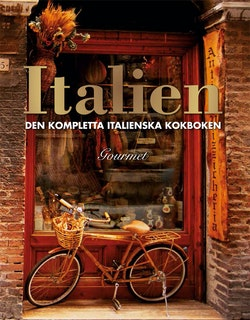 Italien : den kompletta italienska kokboken