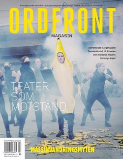 Ordfront magasin 6/2014 : Teater som motstånd