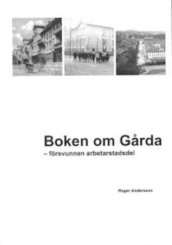 Boken om Gårda - försvunnen arbetarstadsdel