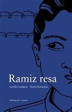 Ramiz resa : en romsk pojkes berättelse
