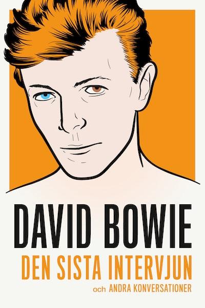 David Bowie : den sista intervjun och andra konversationer