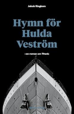 Hymn för Hulda Veström