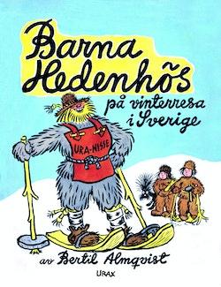 Barna Hedenhös på vinterresa i Sverige
