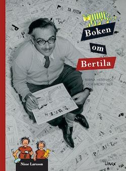 Boken om Bertila : Barna Hedenhös och mycket mer