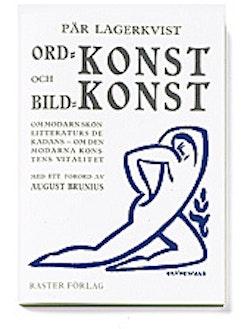 Ordkonst och bildkonst : om modärn skönlitteraturs dekadans : om den modärn