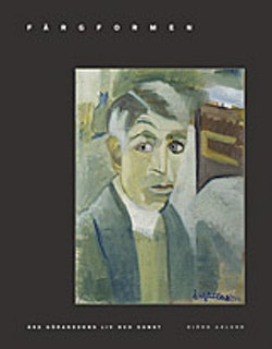 Färgformen : Åke Göranssons liv och konst