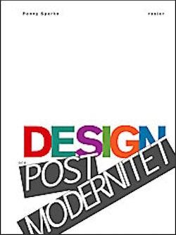 Design och postmodernitet : en introduktion