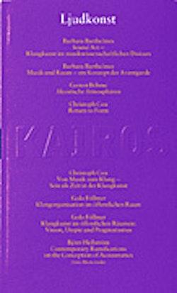 Ljudkonst. Skriftserien Kairos Nr 14