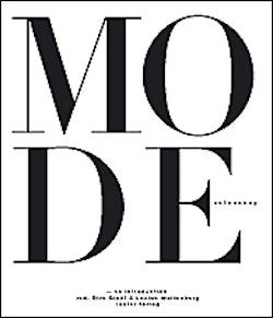 Mode - en introduktion : en tvärvetenskaplig betraktelse