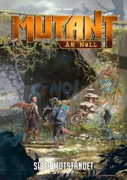 Mutant År Noll. Sista motståndet