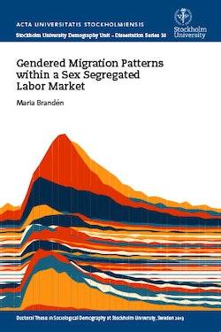 Gendered Migration Patterns within a Sex Segregated Labor Market